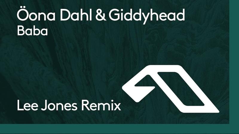 Öona Dahl Giddyhead Baba Lee Jones Remix