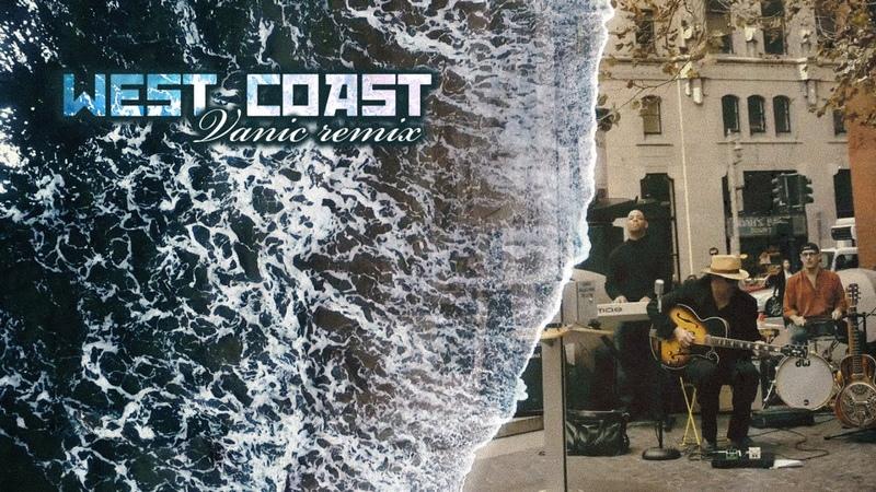 West Coast Namaskar v a Lana Del Rey Vanic remix