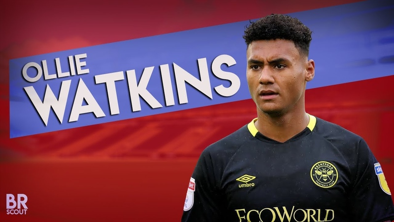 Ollie Watkins is a Player Who Deserves Your Attention