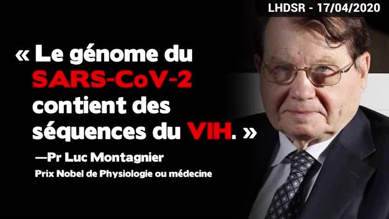 R v lations du Pr Montagnier le CoVid 19 aurait t manipul par la Chine avec de lADN de VIH !