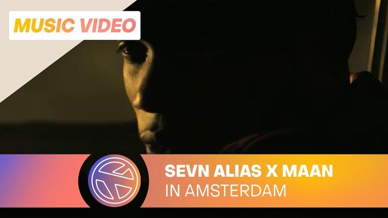 Sevn Alias In Amsterdam ft Maan Prod Esko