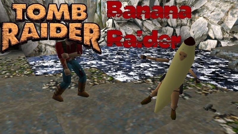 Tomb Raider 1 Mods Banana Raider