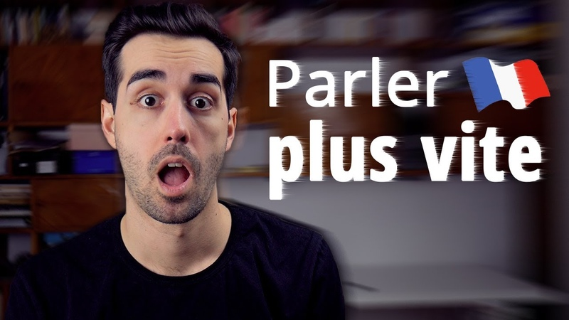 Comment parler français plus vite