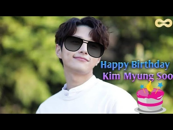 Happy Birthday Kim Myung Soo L