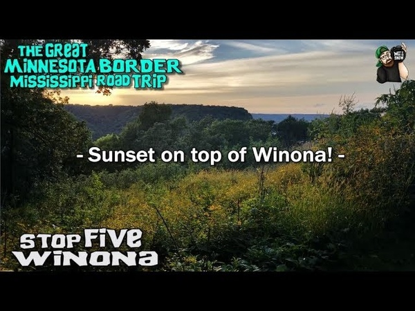 MINNESOTA ROAD TRIP MISSISSIPPI RIVER TOWNS STOP FIVE Winona Garvin Heights City Park