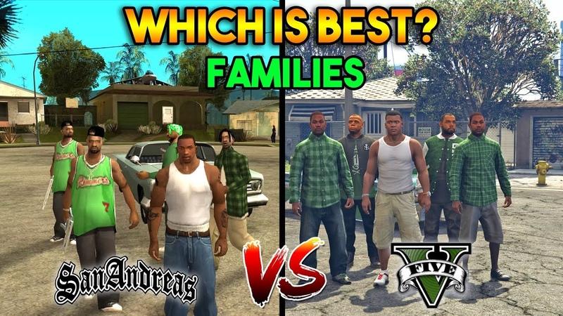 GTA 5 VS GTA SAN ANDREAS GROVE STREET FAMILIES WHICH IS BEST