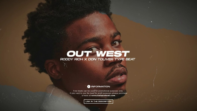 [FREE] Roddy Rich Type Beat x Don Toliver - Out West | katanobeat 2020
