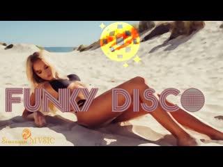 ☀️ Sun Family 🎷 Funky Disco 💿 Soulful Mix ''Hed Kandi'' Rhymes By Simonyàn #33