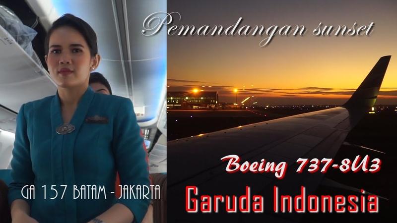 Nggak Nyangka Sangat Indah Boeing 737 8U3 Garuda Indonesia GA157 Batam Jakarta