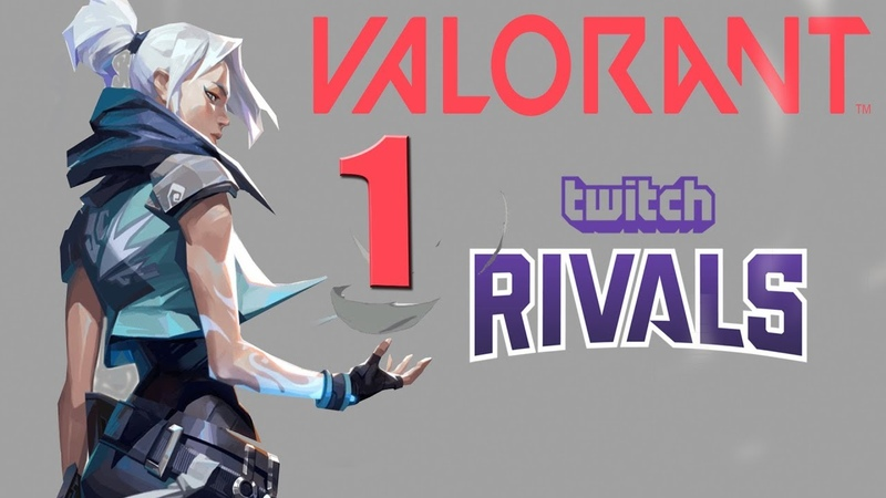VALORANT Twitch Rivals First Gameplay Match 1