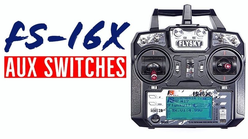 What Are Aux Channels and How to Set Up Flysky FS i6X Aux Switches