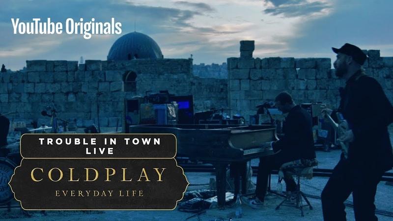 Coldplay - Trouble In Town (Live in Jordan)