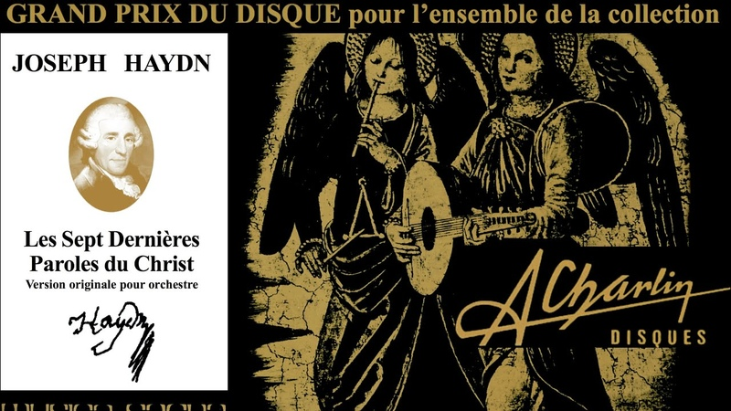 Haydn The Seven Last Words of Christ Presentation Century's recording André Charlin