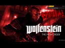 Wolfenstein: The New Order СТРИМ 2