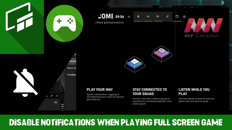 How to Disable Notifications When Playing Full Screen Game in Windows 10