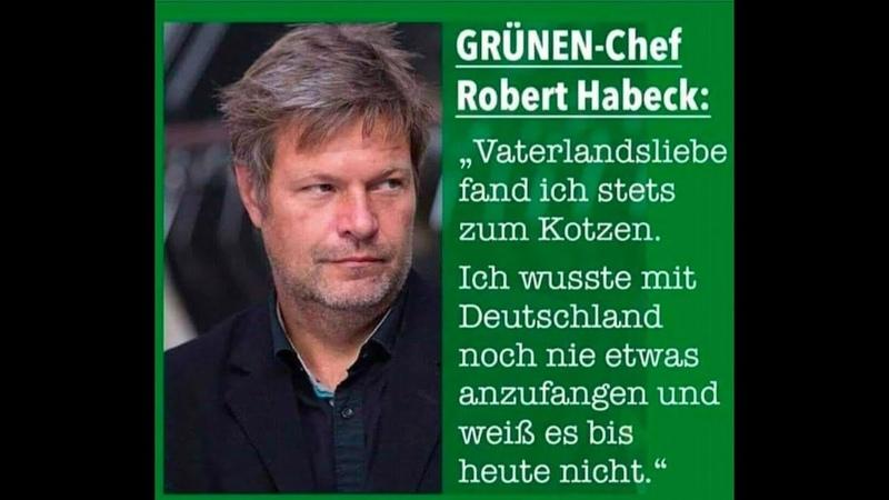 Rober Habeck Vaterlandsliebe fand ich stets zum kotzen