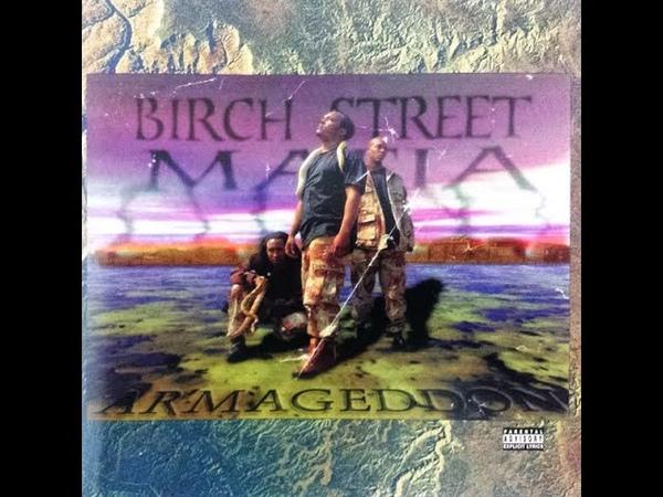 Birch Street Mafia Armageddon 1998 FULL ALBUM FLAC GANGSTA RAP G FUNK