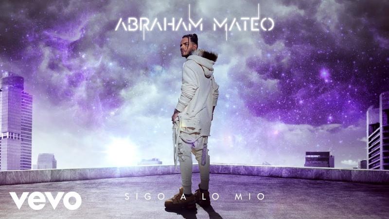 Abraham Mateo De Tanto Que Te Quise Audio