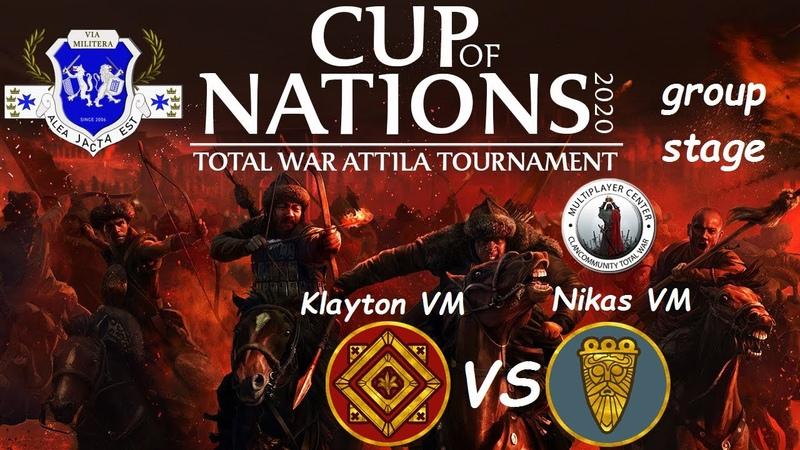 Total War Attila Cup of Nations 2020 Klayton VM vs Nikas VM 3 group stage