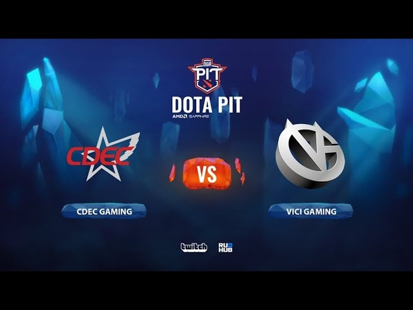 CDEC Gaming vs Vici Gaming OGA Dota PIT Season 2: China bo3 game 3 Lex
