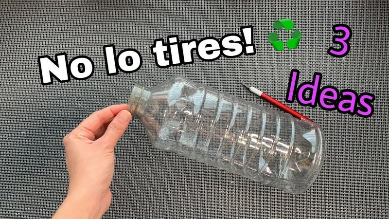 3 INCREIBLES IDEAS CON BOTELLAS PLASTICAS Best Out Waste IDEAS