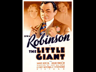 The Little Giant (1933)  Edward G. Robinson, Mary Astor, Helen Vinson
