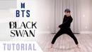 BTS - Black Swan Dance Tutorial (Explanation Mirrored) | Ellen and Brian