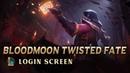BloodMoon Twisted Fate Login Screen - 블러드문 트페 로그인화면 Fanmade intro
