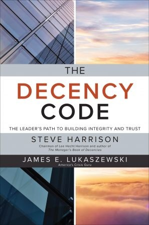 The Decency Code - Steve Harrison