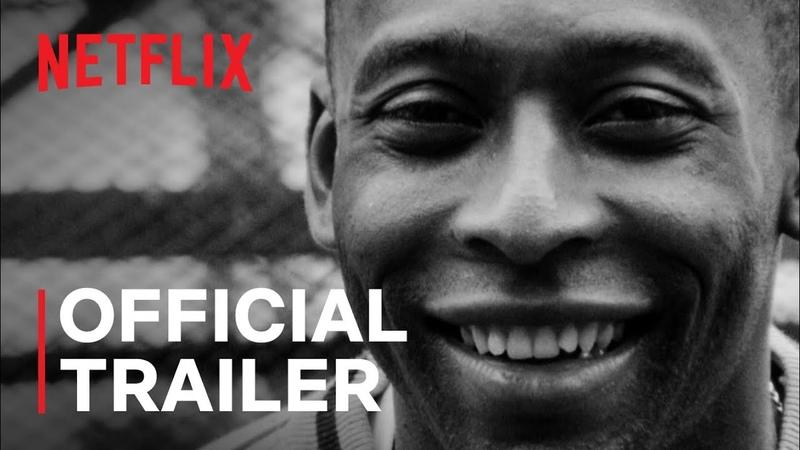Pelé Official Trailer Netflix