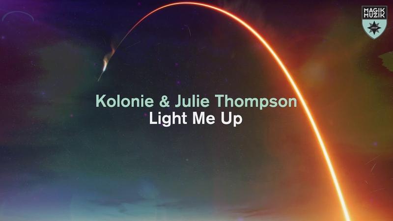 Kolonie Julie Thompson - Light Me Up