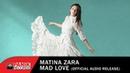 Matina Zara - Mad Love (Audio)