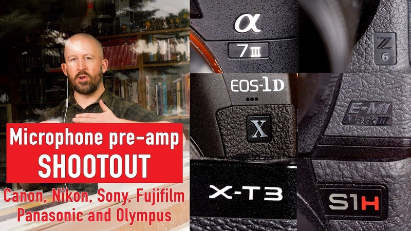 The Great Pre amp Shootout Which camera has the best audio quality