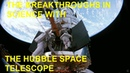 Breakthroughs in science with the Hubble space telescope and new discoveries of the Universe