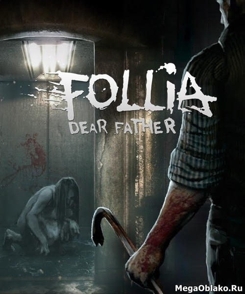 Follia - Dear Father (2020/RUS/ENG/MULTi/RePack от xatab)