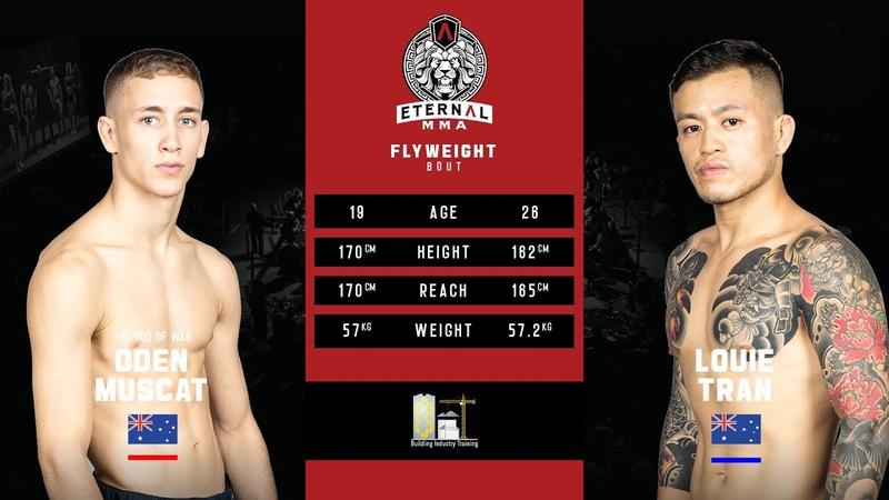 ETERNAL MMA 52 ODEN MUSCAT VS LOUIE TRAN MMA FIGHT VIDEO