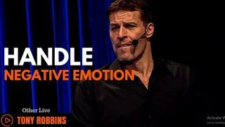 Tony Robbins How to Handle Negative Emotions (Tony Robbins Motivation)