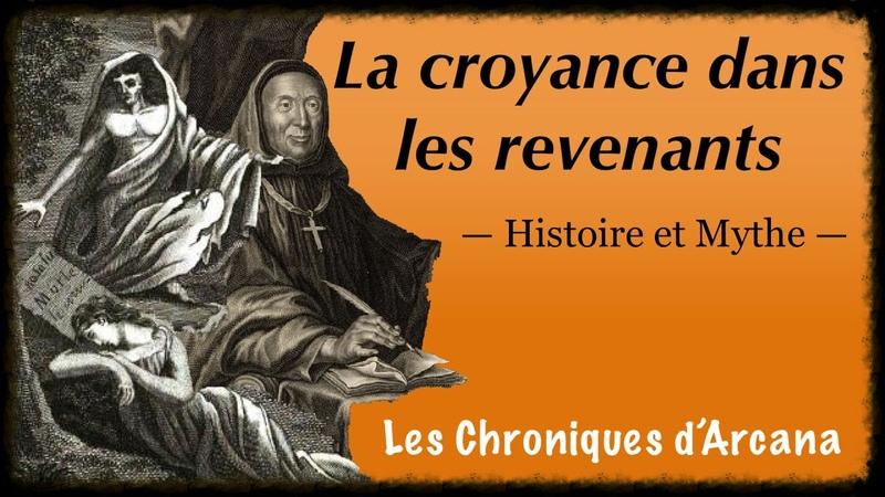 La croyance dans les revenants Les Chroniques d'Arcana