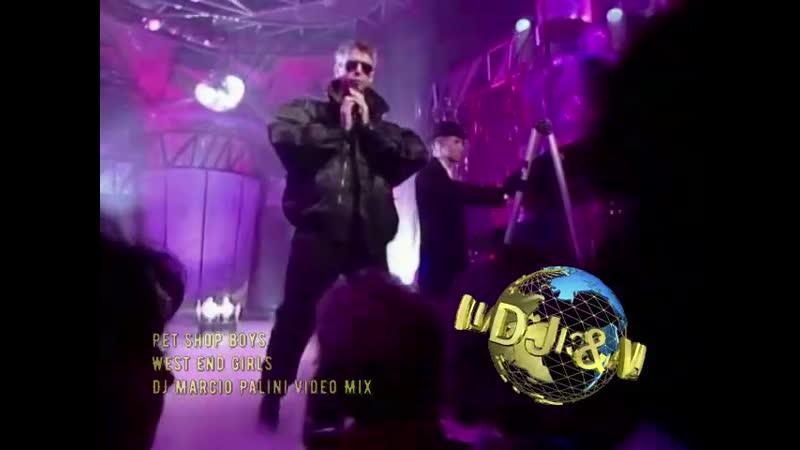Pet Shop Boys - West End Girls (DJ Marcio Palini Video Mix)