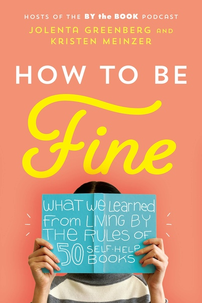 How to Be Fine: What We Learned