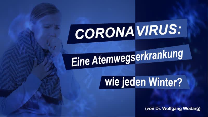 Coronavirus Eine Atemwegserkrankung wie jeden Winter Meinung ungeschminkt