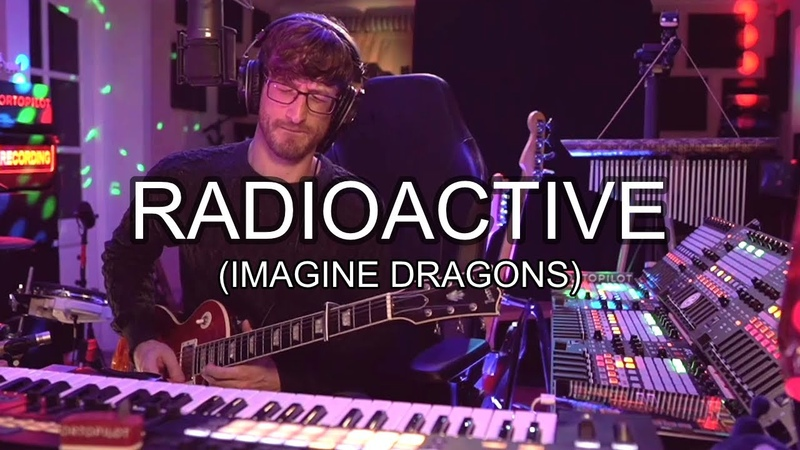 Radioactive | Imagine Dragons | Cover by ortoPilot