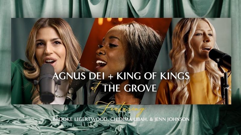 "Agnus Dei King of Kings"" at The Grove featuring Brooke Ligertwood Jenn Johnson Chidima Ubah"