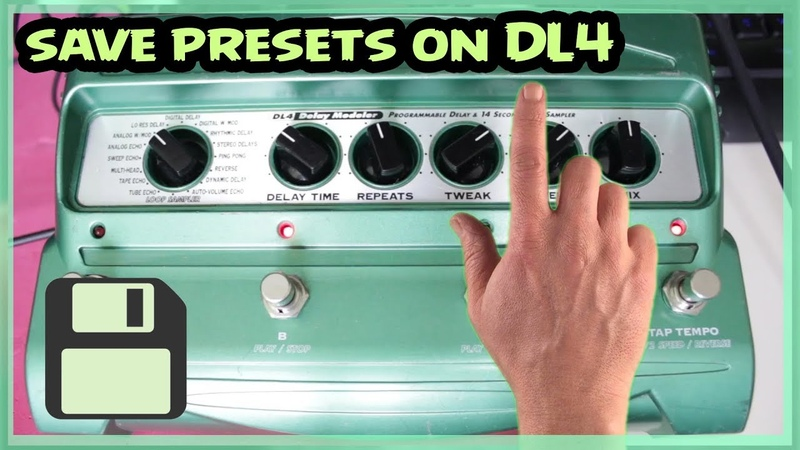 Line 6 DL4 how to Save Presets