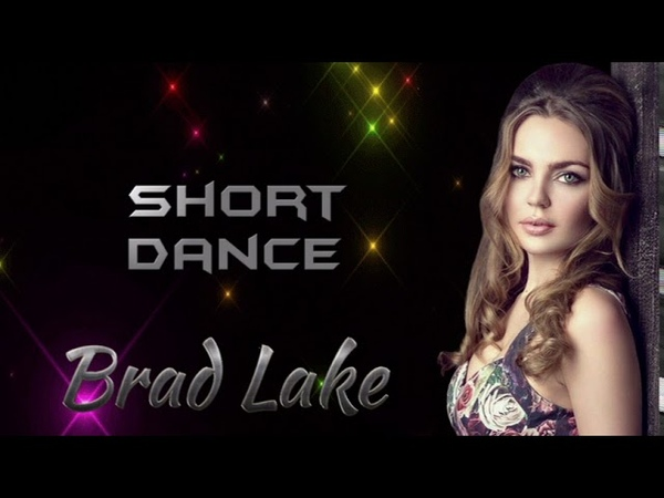 Brad Lake Short Dance Mix New İtalo Disco